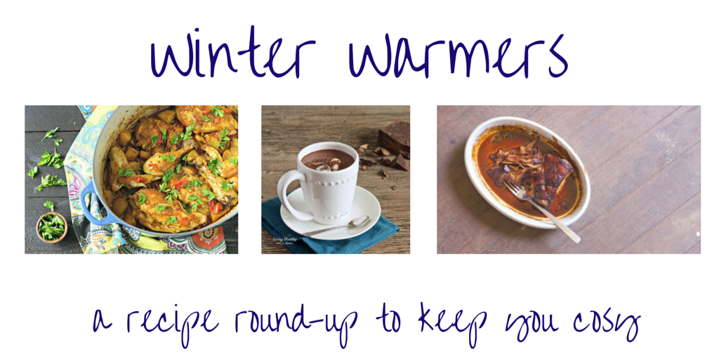 Winter Warmers Recipe Round-Up